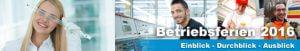 Banner zur Aktion BetriebsFerien 2016 im Landkreis Esslingen