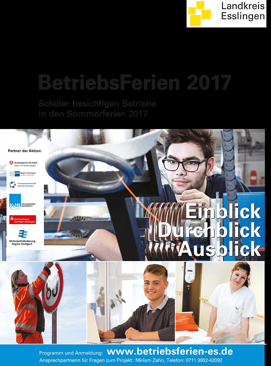 Plakat zur Aktion BetriebsFerien im Landkreis Esslingen 2017 © Holger Hagenlocher