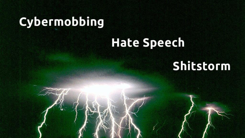 Cybermobbing Hate-Speech Shitstorms